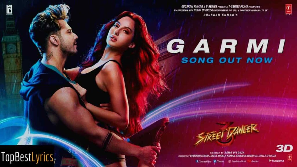 GARMI SONG LYRICS - Street Dancer 3D |Badshah &  Neha Kakkar