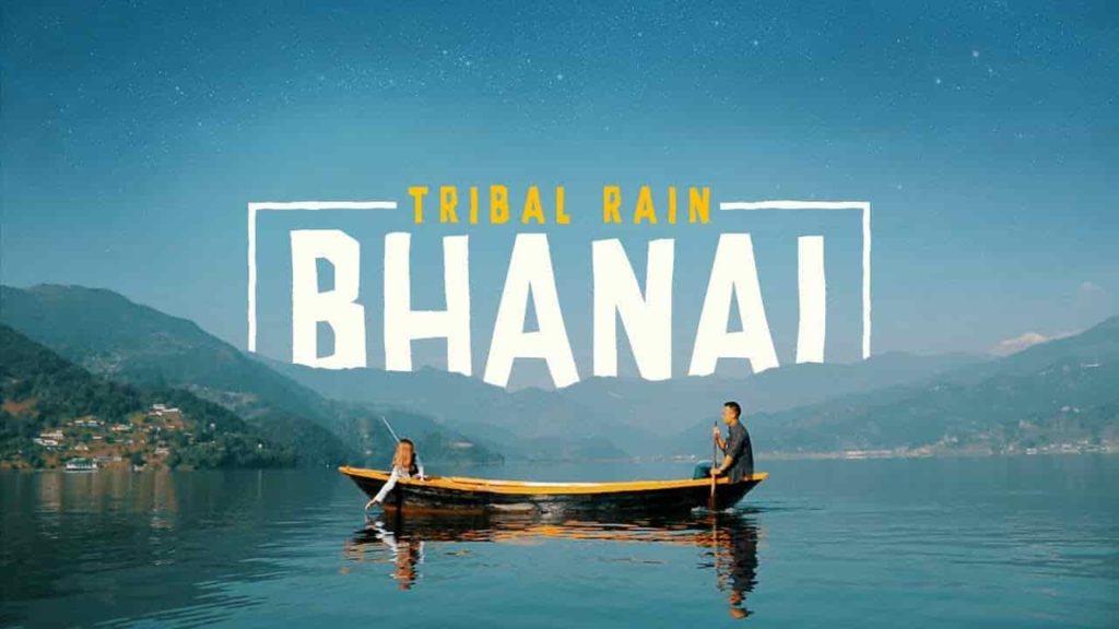 BHANAI LYRICS - Tribal Rain