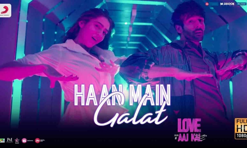 HAAN MAIN GALAT LYRICS - Love Aaj Kal