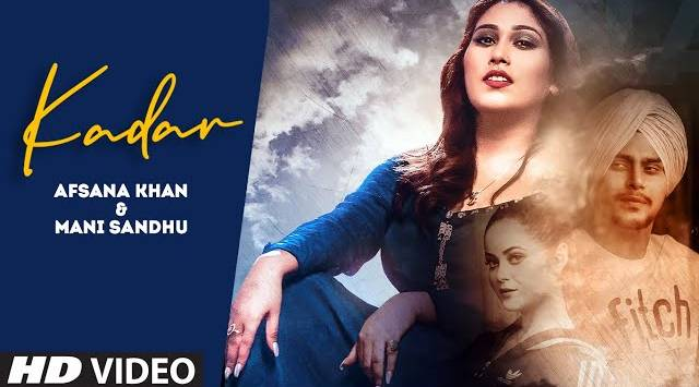 Kadar Lyrics - Afsana Khan ft. Mani Sandhu