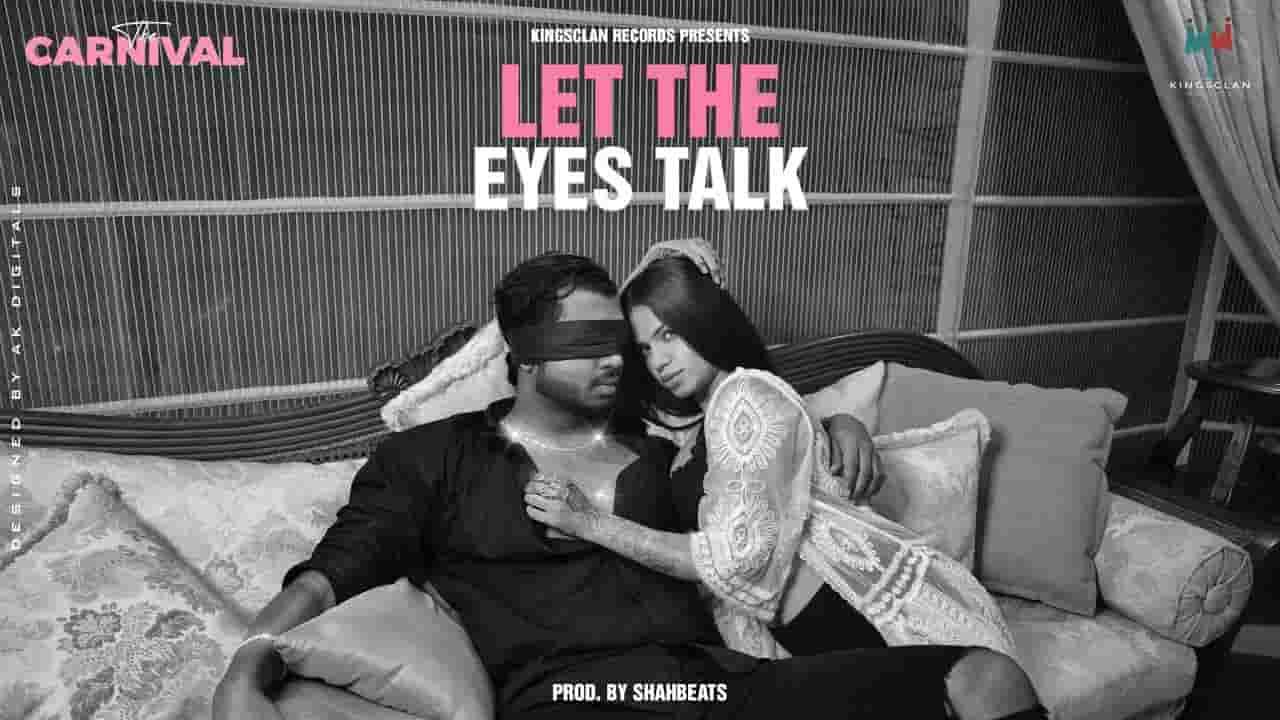 Let The Eyes Talk Lyrics