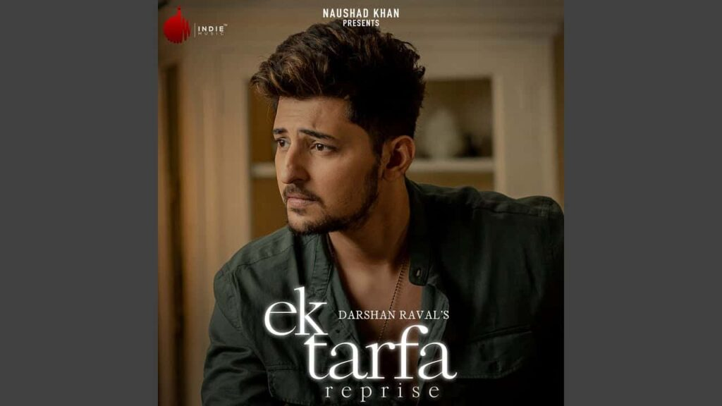 EK TARFA REPRISE LYRICS – DARSHAN RAVAL
