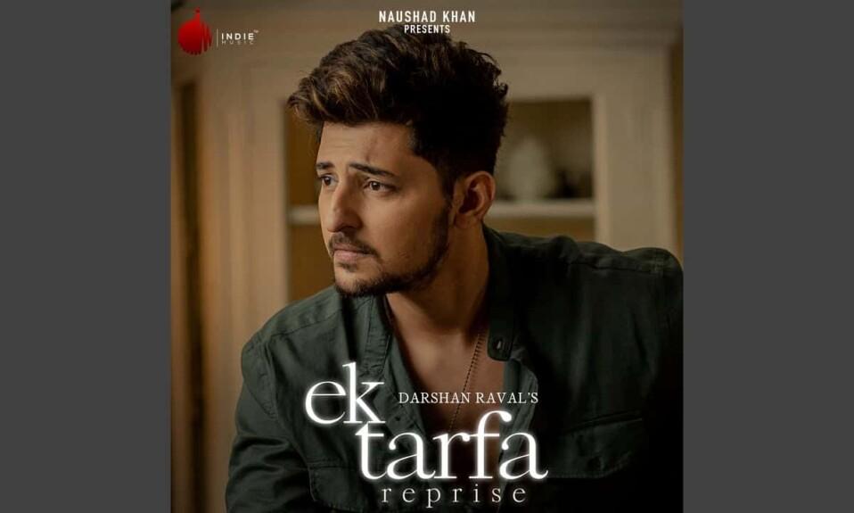 EK TARFA REPRISE LYRICS – DARSHAN RAVAL
