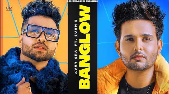 BANGLOW LYRICS - Avvy Sra & Afsana Khan