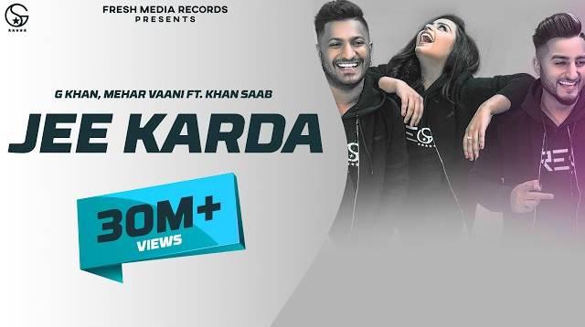 Jee Karda Lyrics - Khan Saab , G Khan , Mehar Vaani | New Punjabi Song - Song Ka Lyrics