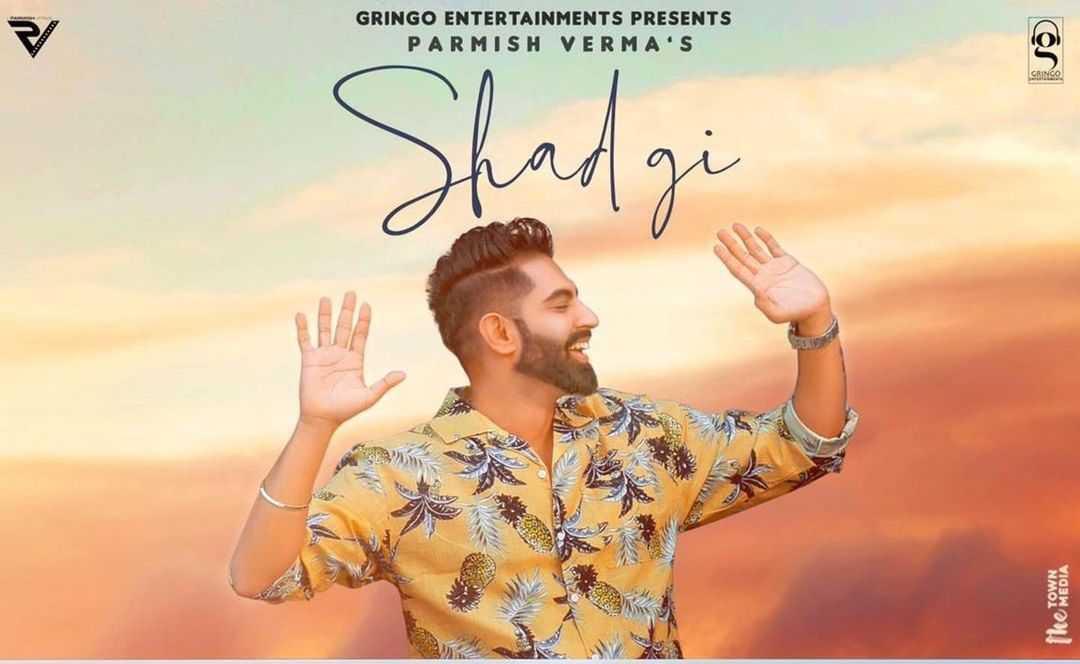SHADGI LYRICS - Parmish Verma