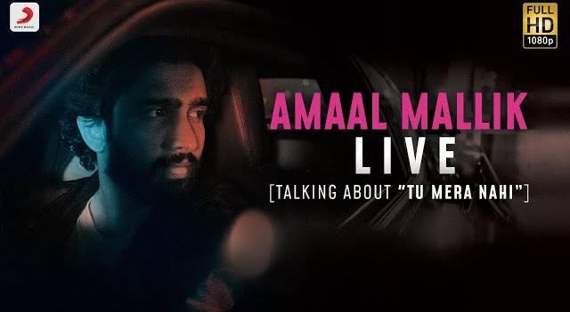 TU MERA NAHI LYRICS - Amaal Mallik