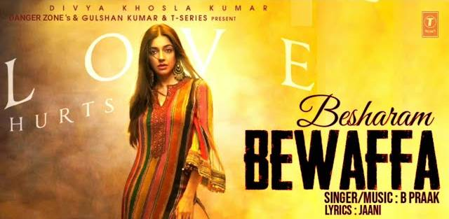 BESHARAM BEWAFFA LYRICS - B Praak | Divya Khosla Kumar