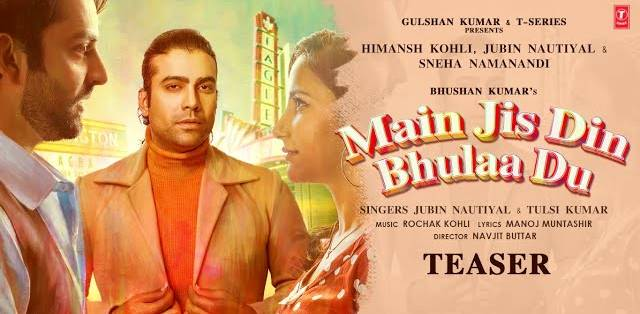 Main Jis Din Bhula Du Lyrics - Jubin Nautiyal & Tulsi Kumar