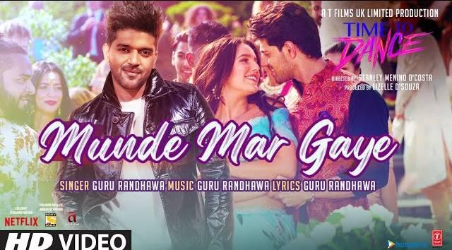 Munde Mar Gaye Lyrics - Guru Randhawa | Time To Dance